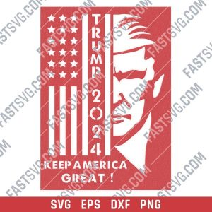 TRUMP 2024, Keep America Great vector files - SVG DXF EPS PNG